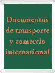 documentos de transporte y comercio internacional