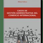casos-de-gestion-administrativa-del-comercio-interncional-3D-350