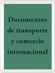documentos de transporte y comercio internacional