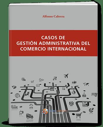 Gestión administrativo del comercio internacional